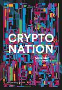 Cover-Bild zu Crypto Nation von Brunner, Alexander E.