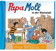 Cover-Bild zu Papa Moll in der Werkstatt CD von Lendenmann, Jürg