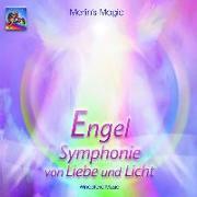 Cover-Bild zu Engel - Symphonie von Liebe und Licht von Merlin's Magic