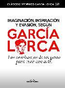 Cover-Bild zu Imaginación, inspiración y evasión, según García Lorca (eBook) von García Lorca, Federico