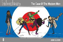 Cover-Bild zu John Allison: Bad Machinery, Vol. 8: The Case of the Modern Man