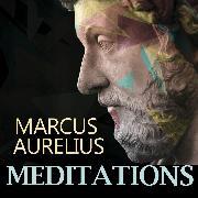 Cover-Bild zu Meditations (Marcus Aurelius) (Audio Download) von Aurelius, Marcus