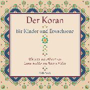 Cover-Bild zu Der Koran für Kinder und Erwachsene (Audio Download) von Müller, Rabeya