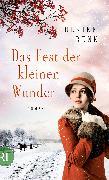 Cover-Bild zu Renk, Ulrike: Das Fest der kleinen Wunder (eBook)