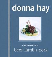 Cover-Bild zu Hay, Donna: Simple Essentials: Beef, Lamb + Pork