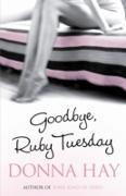 Cover-Bild zu Hay, Donna: Goodbye, Ruby Tuesday (eBook)