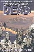 Cover-Bild zu Robert Kirkman: The Walking Dead Volume 3: Safety Behind Bars