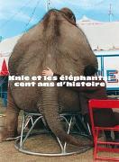 Cover-Bild zu Knie et les éléphants : cent ans d'histoire