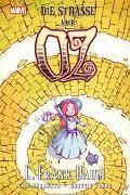 Cover-Bild zu Baum, L. Frank: Der Zauberer von Oz: Die Straße nach Oz