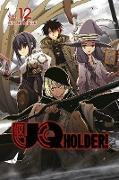 Cover-Bild zu Akamatsu, Ken: UQ HOLDER! 12