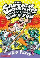 Cover-Bild zu Pilkey, Dav: The Captain Underpants Extra-Crunchy Book O' Fun 'n Games
