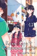 Cover-Bild zu Tomohito Oda: Komi Can't Communicate, Vol. 13
