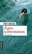 Cover-Bild zu Dreher, Tony: Aareschwimmen