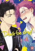 Cover-Bild zu Yukura, Aki: Don't be shy! - Band 1
