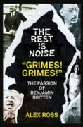 """Cover-Bild zu Ross, Alex: Rest Is Noise Series: """"Grimes! Grimes!"""" (eBook)"""
