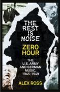 Cover-Bild zu Ross, Alex: Rest Is Noise Series: Zero Hour (eBook)