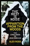 Cover-Bild zu Ross, Alex: Rest Is Noise Series: Apparition from the Woods (eBook)