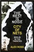 Cover-Bild zu Ross, Alex: Rest Is Noise Series: City of Nets (eBook)