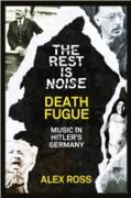 Cover-Bild zu Ross, Alex: Rest Is Noise Series: Death Fugue (eBook)