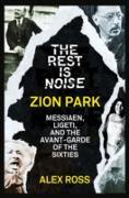 Cover-Bild zu Ross, Alex: Rest Is Noise Series: Zion Park (eBook)