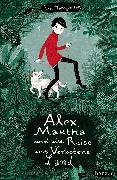 Cover-Bild zu Montgomery, Ross: Alex, Martha und die Reise ins Verbotene Land (eBook)