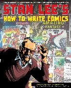 Cover-Bild zu Lee, Stan: Stan Lee's How to Write Comics (eBook)