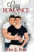 Cover-Bild zu Ross, Alex E.: Gay Romance - The Complete Series (eBook)