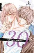 Cover-Bild zu Hata, Akimi: 30 - Ein Traum von Liebe 02