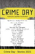 Cover-Bild zu Aichner, Bernhard: CRIME DAY - Stories 2021 (eBook)
