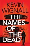 Cover-Bild zu Wignall, Kevin: The Names of the Dead