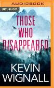 Cover-Bild zu Wignall, Kevin: Those Who Disappeared