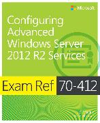 Cover-Bild zu Configuring Advanced Windows Server? 2012 R2 Services von Mackin, J.C.