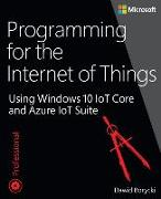 Cover-Bild zu Programming for the Internet of Things von Borycki, Dawid