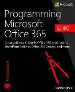 Cover-Bild zu Programming Microsoft Office 365 (includes Current Book Service) von Pialorsi, Paolo