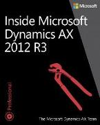 Cover-Bild zu Inside Microsoft Dynamics Ax 2012 R3 von The Microsoft Dynamics AX Team