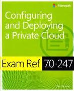 Cover-Bild zu Exam Ref 70-247 Configuring and Deploying a Private Cloud (MCSE) von Thomas, Orin