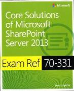 Cover-Bild zu Core Solutions of Microsoft? SharePoint? Server 2013 von Lanphier, Troy
