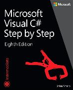 Cover-Bild zu Microsoft Visual C# Step by Step von Sharp, John