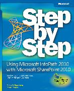 Cover-Bild zu Using Microsoft Infopath 2010 with Microsoft Sharepoint 2010 Step by Step von Shadravan, Darvish