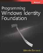 Cover-Bild zu Programming Windows Identity Foundation von Bertocci, Vittorio