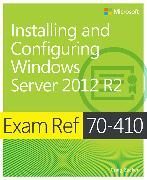 Cover-Bild zu Installing and Configuring Windows Server? 2012 R2 von Zacker, Craig
