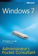 Cover-Bild zu Windows 7 Administrator's Pocket Consultant von Stanek, William