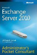 Cover-Bild zu Microsoft Exchange Server 2010 Administrator's Pocket Consultant von Stanek, William