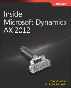 Cover-Bild zu Inside Microsoft Dynamics AX 2012 von The Microsoft Dynamics AX Team
