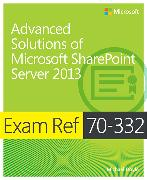 Cover-Bild zu Advanced Solutions of Microsoft® SharePoint® Server 2013 von Doyle, Michael