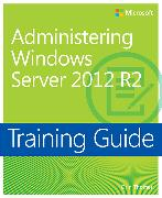 Cover-Bild zu Administering Windows Server? 2012 R2 von Thomas, Orin