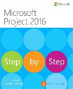 Cover-Bild zu Microsoft Project 2016 Step by Step von Chatfield, Carl