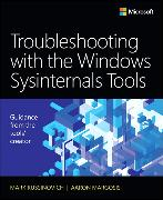 Cover-Bild zu Troubleshooting with the Windows Sysinternals Tools von Russinovich, Mark E.