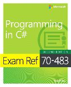 Cover-Bild zu Exam Ref 70-483 Programming in C# von Miles, Rob