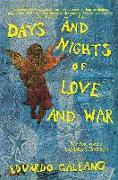 Cover-Bild zu Galeano, Eduardo: Days and Nights of Love and War